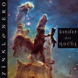 ZINKL & NERO Kinder der Nacht CD