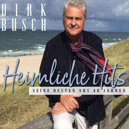 DIRK BUSCH Heimliche Hits - Seine Besten aus 40 Jahren CD