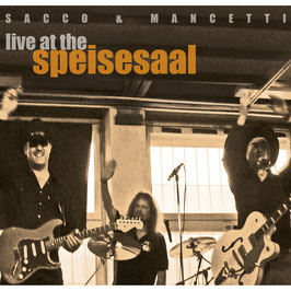 SACCO & MANCETTI Live At The Speisesaal DOPPEL-CD / Americana