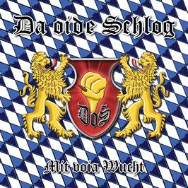 DA OIDE SCHLOG Mit voia Wucht CD / Bayerischer Rock