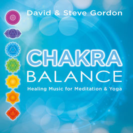 DAVID & STEVE GORDON Chakra Balance CD / Meditation / Yoga / Massage / Reiki