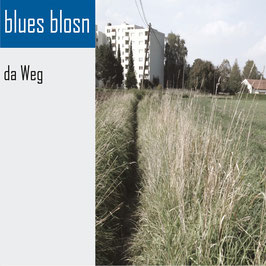 BLUES BLOSN Da Weg CD / Mundart-Blues