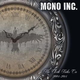 MONO INC. - The Clock Ticks On 2004-2014 + Alive & Acoustic - Doppel-CD / Dark Rock / Alternative