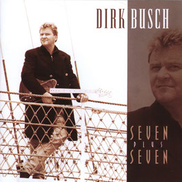 DIRK BUSCH Seven plus Seven CD