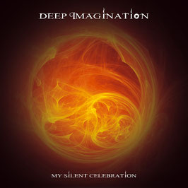 DEEP IMAGINATION My Silent Celebration CD
