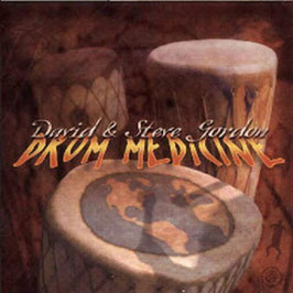 DAVID & STEVE GORDON Drum Medicine CD / Indian Drums / Native Flutes