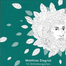 MATTHIAS SIEGRIST Im Schrebergarten CD / Liedermacher