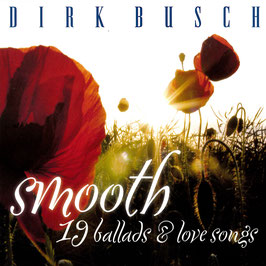 DIRK BUSCH Smooth 19 Ballads & Love Songs CD