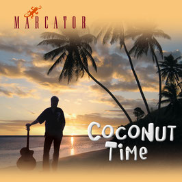 MARCATOR Coconut Time CD / Guitar Music / Südseeklänge