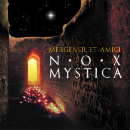 MERGENER ET AMICI Nox Mystica CD