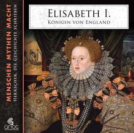 ELISABETH I. - KÖNIGIN VON ENGLAND - Elke Bader - 2 CD mit 16-seitigem, bebildertem Booklet / Biografie / Geschichte