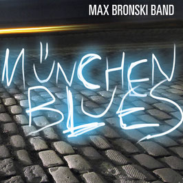 MAX BRONSKI BAND München Blues CD / Rock/Blues