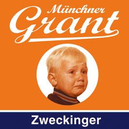 ZWECKINGER Münchner Grant CD