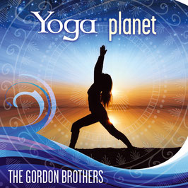 THE GORDON BROTHERS Yoga Planet CD / Healing Music / Chillout & Relaxation