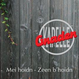 GNADENKAPELLE Mei hoidn - Zeen b'hoidn CD