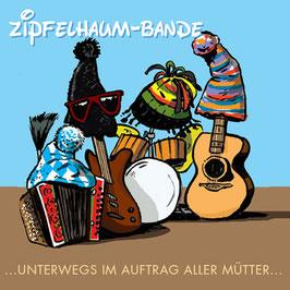 ZIPFELHAUM-BANDE ...unterwegs im Auftrag aller Mütter... CD