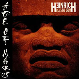HEINRICH BEATS THE DRUM Age Of Mars CD
