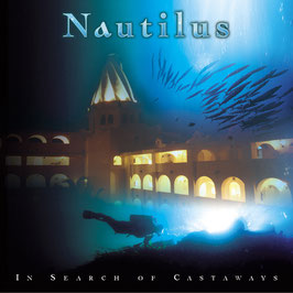 NAUTILUS In Search Of Castaways CD