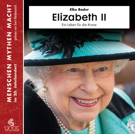 ELIZABETH II - EIN LEBEN FÜR DIE KRONE - Elke Bader - 8 CD Box mit 32-seitigem, illustriertem Booklet / Biografie