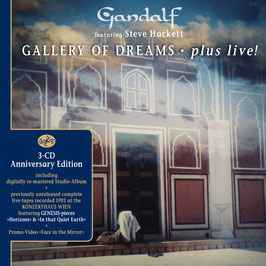 GANDALF feat. STEVE HACKETT Gallery Of Dreams Plus Live! 3-CD Anniversary Edition