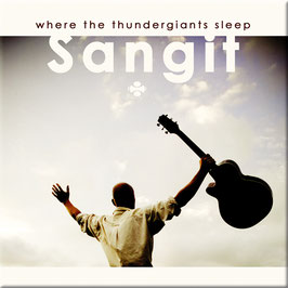 SANGIT where the thundergiants sleep CD
