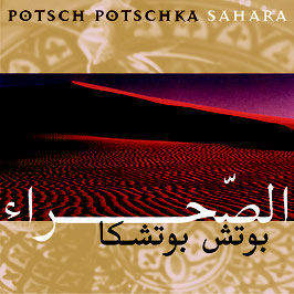 POTSCH POTSCHKA Sahara CD / Guitar Music / Instrumental
