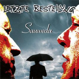 LETZTE BESTELLUNG Sauweda CD