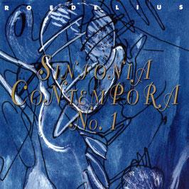 ROEDELIUS Sinfonia Contempora No.1 CD