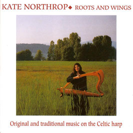KATE NORTHROP Roots And Wings CD / Folk / Celtic Harp