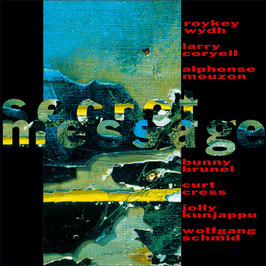SECRET MESSAGE Coryell, Mouzon, Schmid & Wydh CD / Jazz-Rock-Latin / Smooth Jazz / Guitar Music