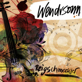 WENDRSONN Reigschmeckter CD / Schwoba Folk Rock / Mundart
