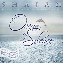 SHAJAN Ocean Of Silence CD / Reiki / Yoga / Meditation / Healing Music