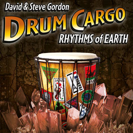 DAVID & STEVE GORDON Drum Cargo Rhythms of Earth CD  / Indian Drums