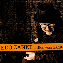 EDO ZANKI Alles was zählt CD Digipack