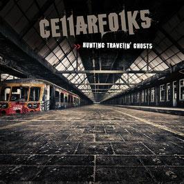 CELLARFOLKS  Hunting Travelin' Ghosts CD / Irish Folk Rock