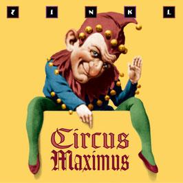 ZINKL Circus Maximus CD