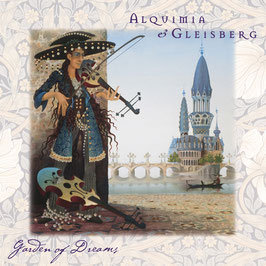ALQUIMIA & GLEISBERG Garden Of Dreams CD