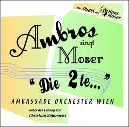 """WOLFGANG AMBROS singt Moser """"Die 2 te..."""" CD / Singer-Songwriter"""