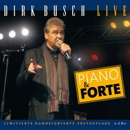 DIRK BUSCH Piano & Forte - Live Doppel-CD