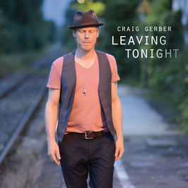 CRAIG GERBER Leaving Tonight CD / Americana / Guitar Music