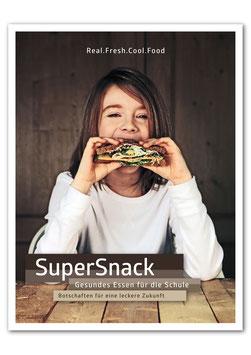 Supersnack. Gesundes Essen nicht nur für die Schule