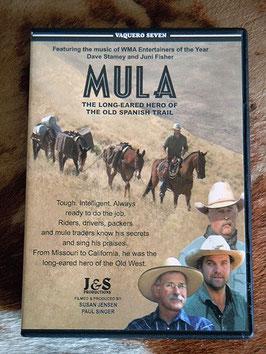 Vaquero Seven: Mula