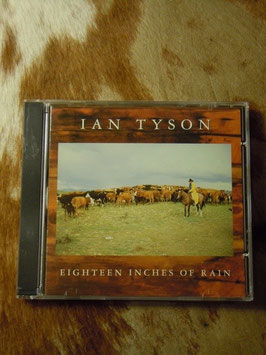 Ian Tyson «Eighteen Inches Of Rain»