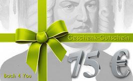 Bach-Geschenkgutschein 75,00 €