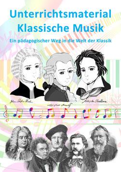"""20-teiliges """"Unterrichtsmaterial Klassische Musik"""" (100 % Download). Nachlieferung Pos. 11 - 13 am 1. 8. *. Das """"Unterrichtsmaterial Klassische Musik"""" ist papierfrei u. digital / ausgedruckt nutzbar!"""