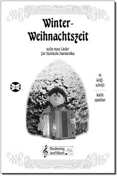 Winter- Weihnachtszeit - 6 Lieder in Griffschrift