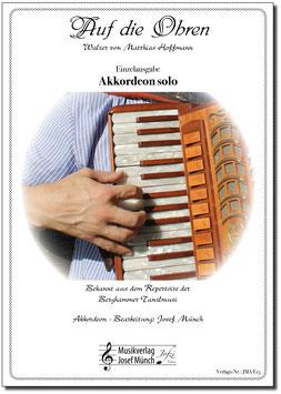 Auf die Ohren - Ausgabe für Akkordeon solo