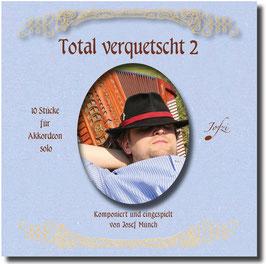 CD - Total verquetscht 2 - die Stücke aus Band 2