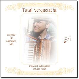 CD - Total verquetscht - die Stücke aus dem Notenheft