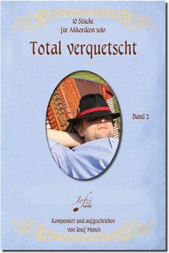 Total verquetscht - Band 2